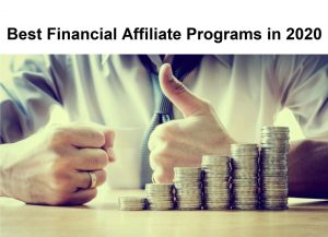 Best Financial Affiliate Programs of 2020
