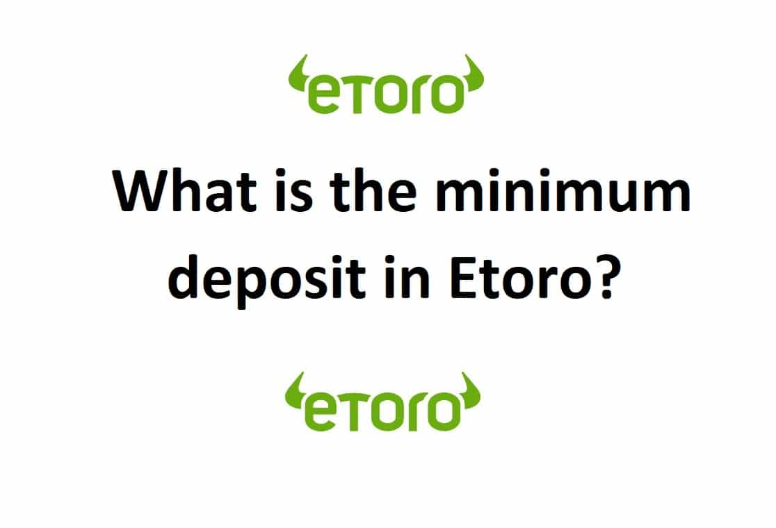 What is the minimum deposit in eToro