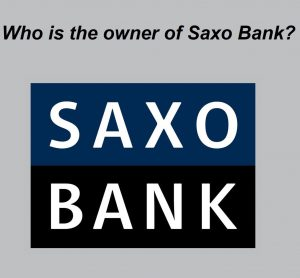 Who is the owner of Saxo Bank trading broker