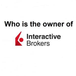 InterActive Brokers Owner