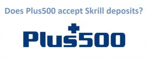Plus500 Skrill Deposits