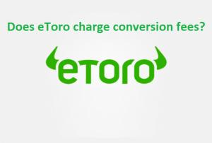 eToro conversion fees