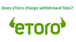eToro withdrawal fees