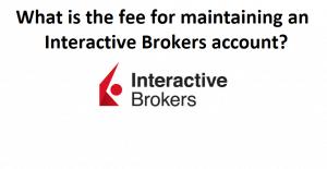 Interactive Brokers fee