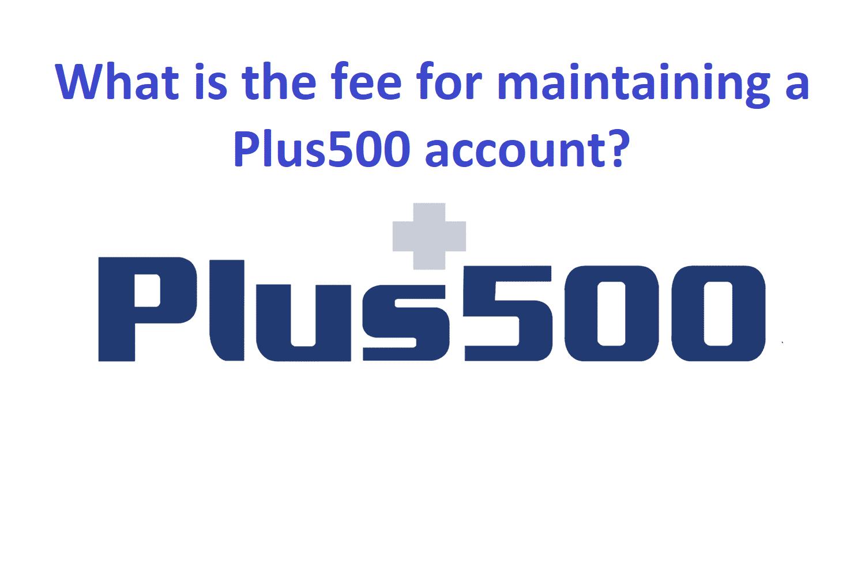 Plus500 fee