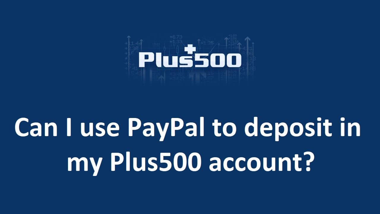 Plus500 Paypal Deposit