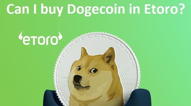 Can I buy Dogecoin in Etoro?