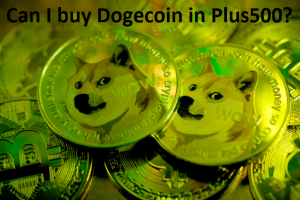 Can I buy Dogecoin in Plus500?